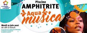 Pour la fête de la musique, venez profiter de concerts gratuits à la piscine Amphitrite de saint jean de védas