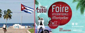 La Foire Internationale de Montpellier nous emmène à Cuba pour 11 jours d'expositions et d'animations
