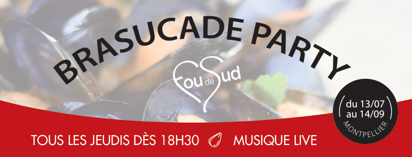 Fou de Sud organise des Brasucade Party tous les jeudis soirs jusqu'au 14 septembre