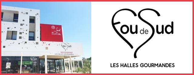 A la fois Halles gourmandes et restaurant le concept Fou de Sud est à découvrir à Pérols