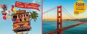 Du 6 au 16 octobre, La Foire Internationale de Montpellier pose ses valises en Californie et nous invite à découvrir San Francisco !